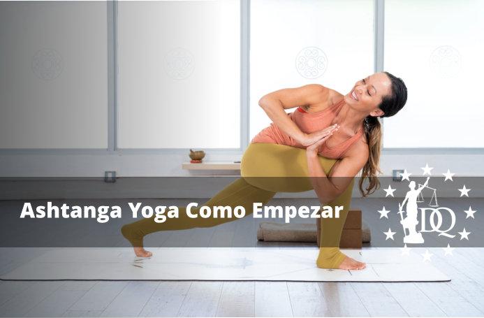 Ashtanga Yoga Como Empezar