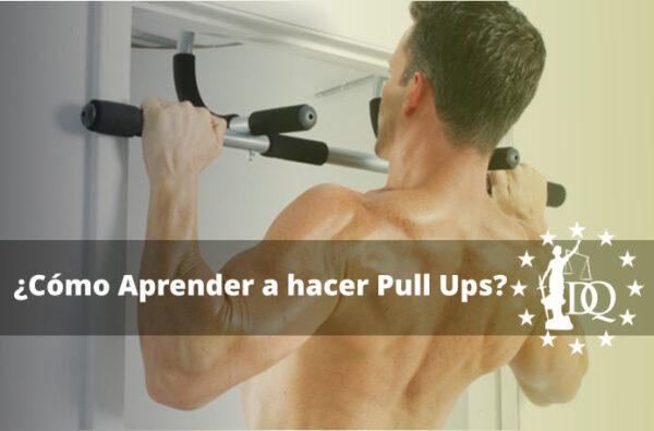 Cómo Aprender a hacer Pull Ups en Casa