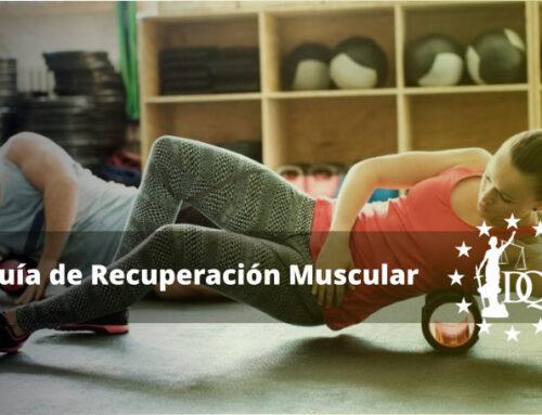 Guía de Recuperación Muscular | Estudiar coaching Deportivo