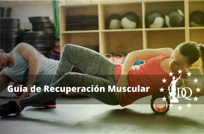 Guía de Recuperación Muscular